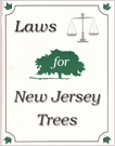 Laws for New Jersey Trees